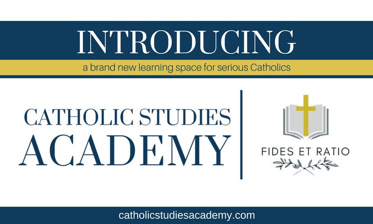 Introducing the Catholic Studies Academy