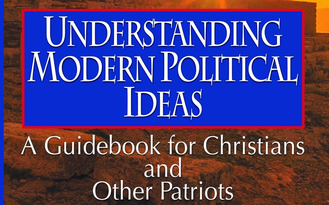 Episode 88 – Modern Political Ideas in the Light of Christian Faith and Right Reason