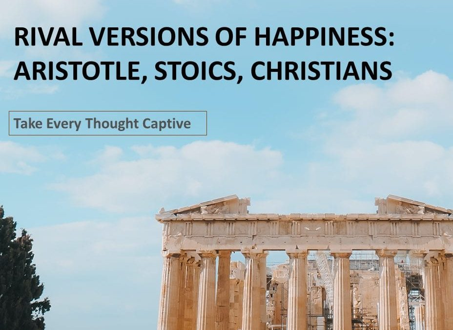 Episode 105: Rival Versions of Happiness: Aristotle, Stoics, and Christians